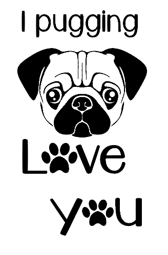 Pugging love you wine bottle vinyl