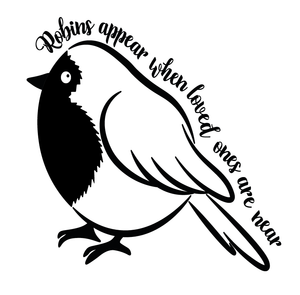 Robins appear quote plaque vinyl