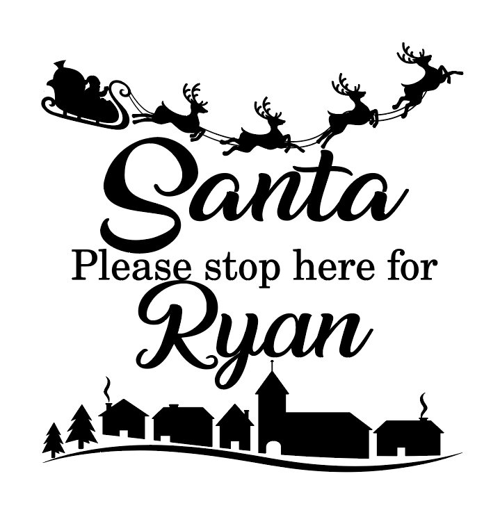 Santa please stop here.... personalised frame vinyl