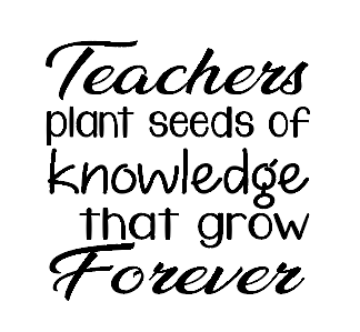 Teachers plant knowledge quote vinyl