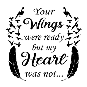 Your wings were ready quote vinyl