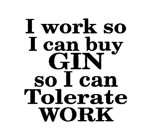 Work to gin, gin/wine glass vinyl