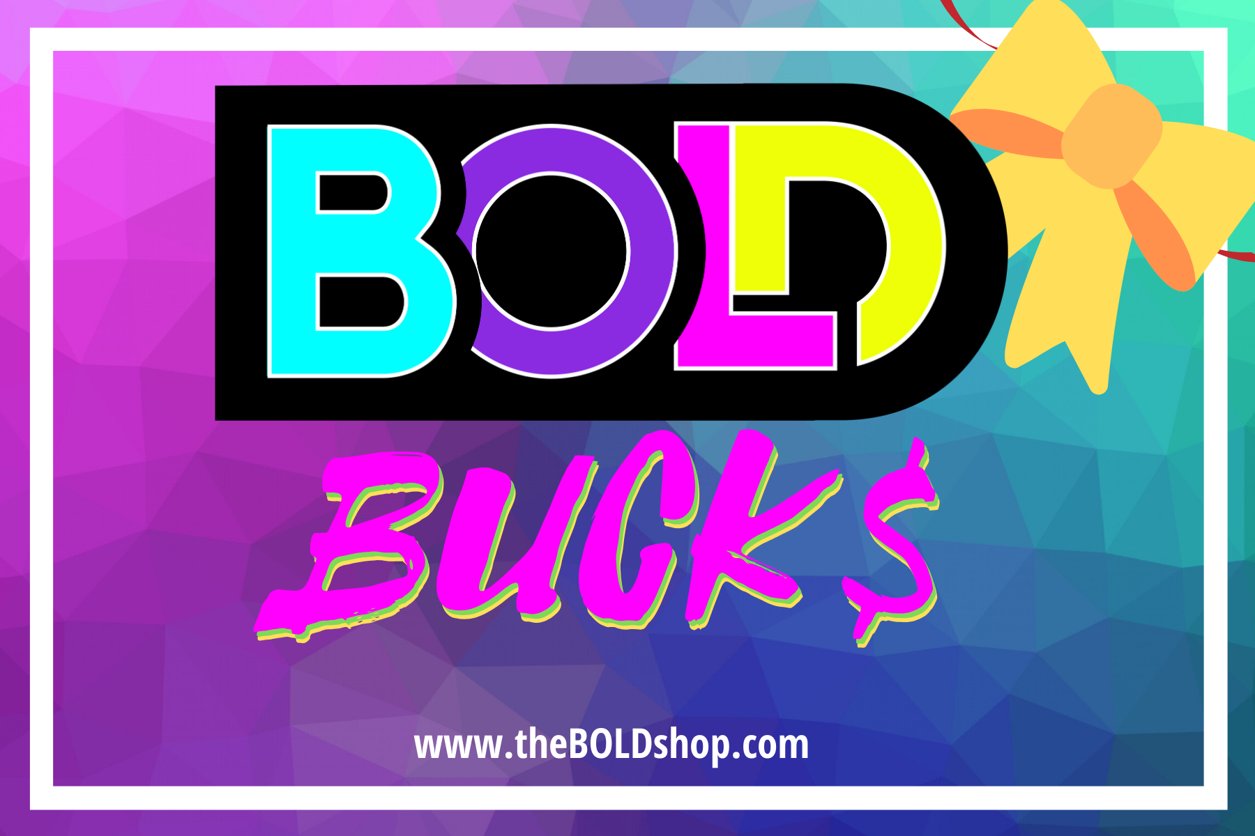 $BOLD Bucks - Gift Card