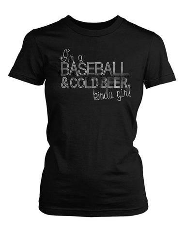 I'm a Baseball and Cold Beer kinda girl in crystal rhinestone shirt