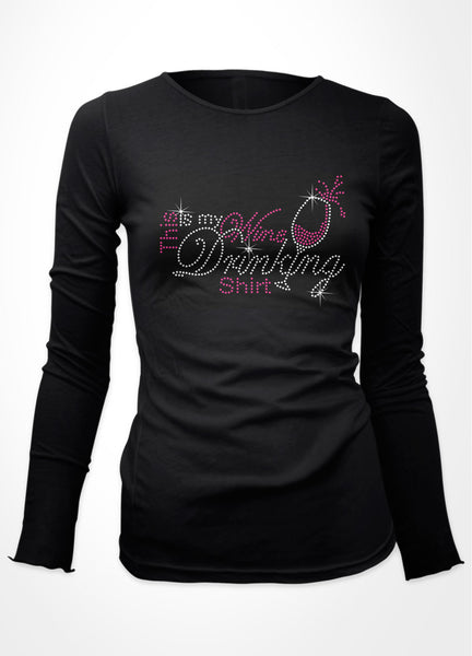 This is my wine drinking shirt with glass bling