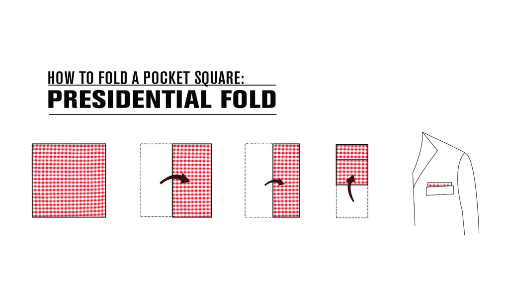 How to Fold a Pocket Square: Presidential Fold