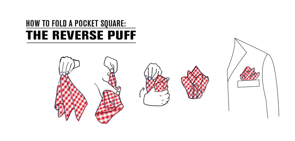 In And Out Prices >> How to Fold a Pocket Square: Reverse Puff | Bedford & Broome
