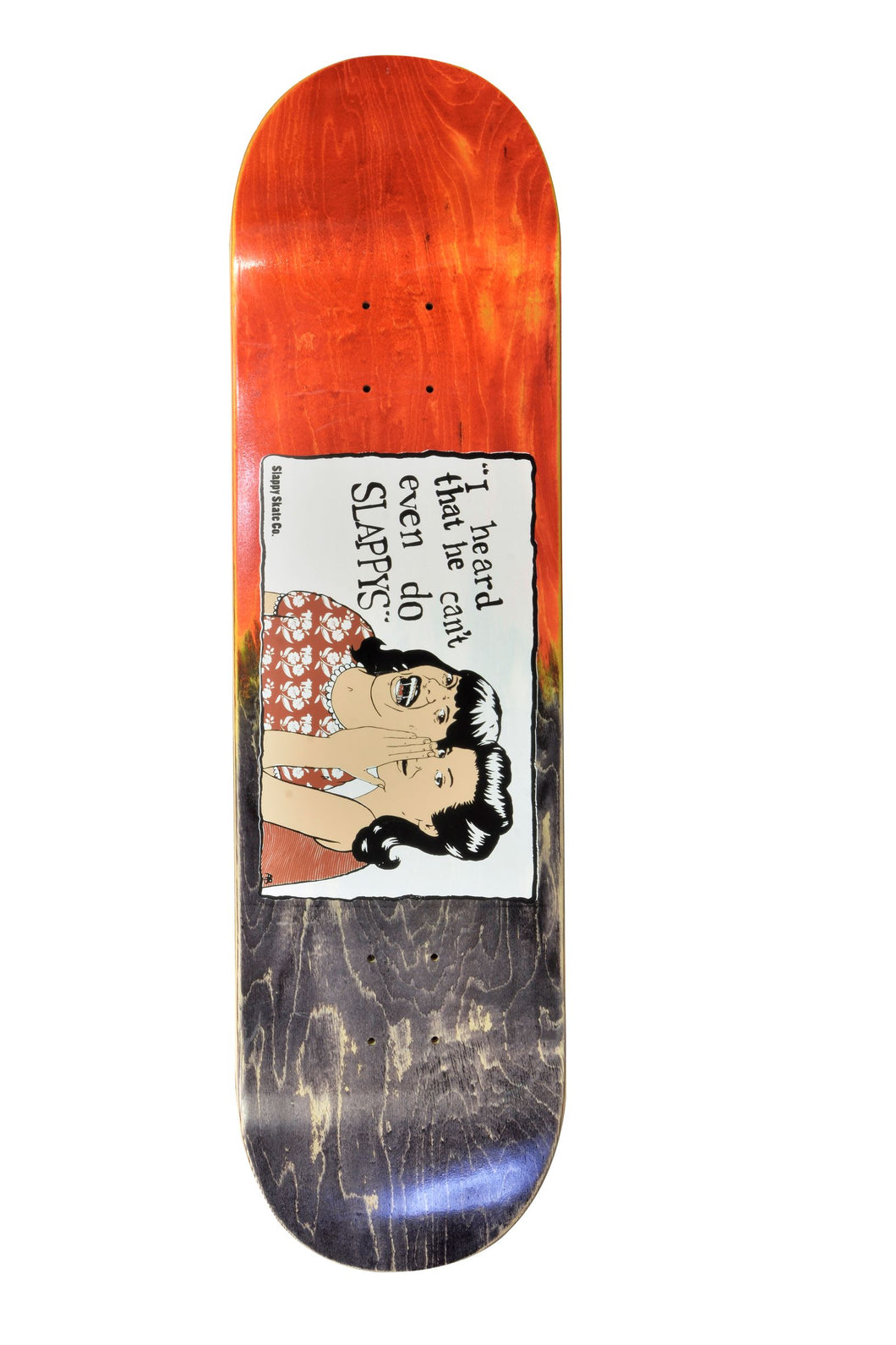 Slappy Skateboard Deck - Gossip