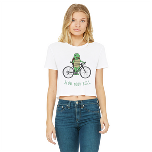 Slow Your Roll Classic Women's Cropped Raw Edge T-Shirt