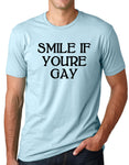 Think Out Loud Apparel Smile If Youre Gay Funy Gay Pride T-Shirt