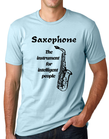 Think Out Loud Apparel Saxophone The Instrument For intelligent People Sax Shirt
