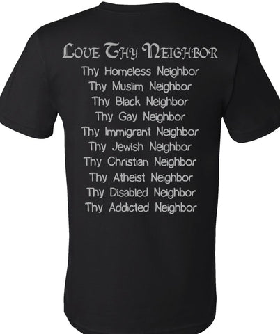Think Out Loud Apparel Love Thy Neighbor Free Thinker Equality T-Shirt