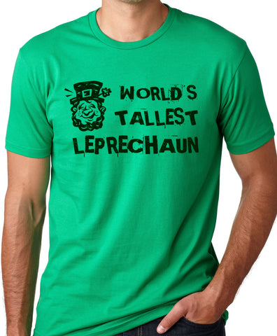 Think Out Loud Apparel World Tallest Leprechaun Funny St Patrick's Day T-Shirt