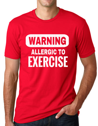 Think Out Loud Apparel Warning Allergic To Exercise Funny T Shirt Gym Humor Tee