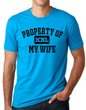 Think Out Loud Apparel Property Of My Wife Funny Athletic Department Humor T Shirt