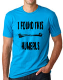 Think Out Loud Apparel I Found This Humerus Funny Pun T Shirt Humor Tee