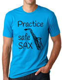 Think Out Loud Apparel Practice Safe Sax Funny Saxophone T Shirt Music Humor Tee T Shirt