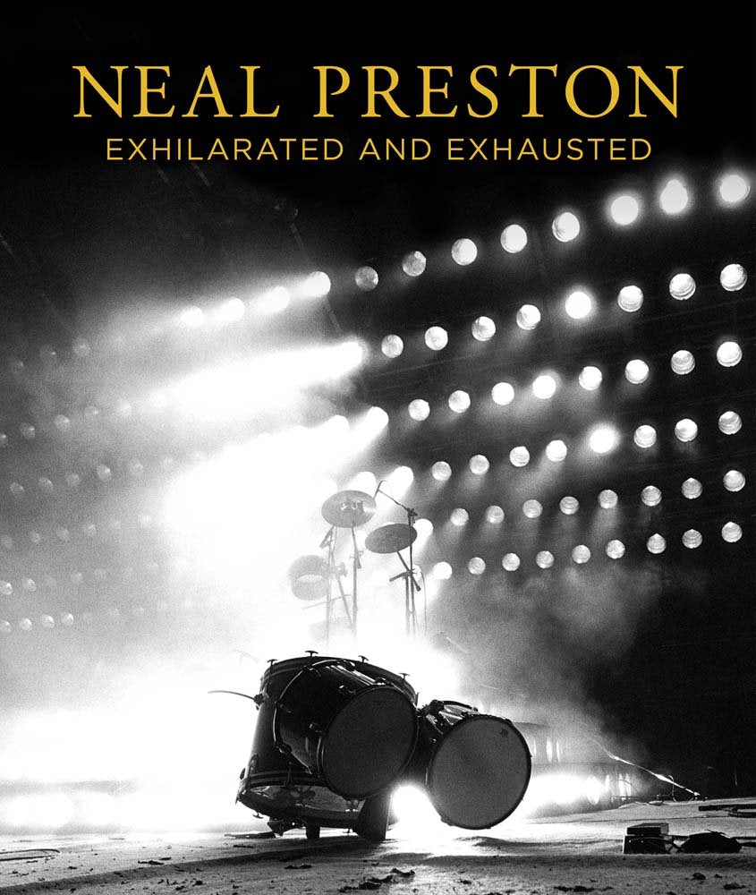 Neal Preston: Exhilarated and Exhausted - Hardcover Book