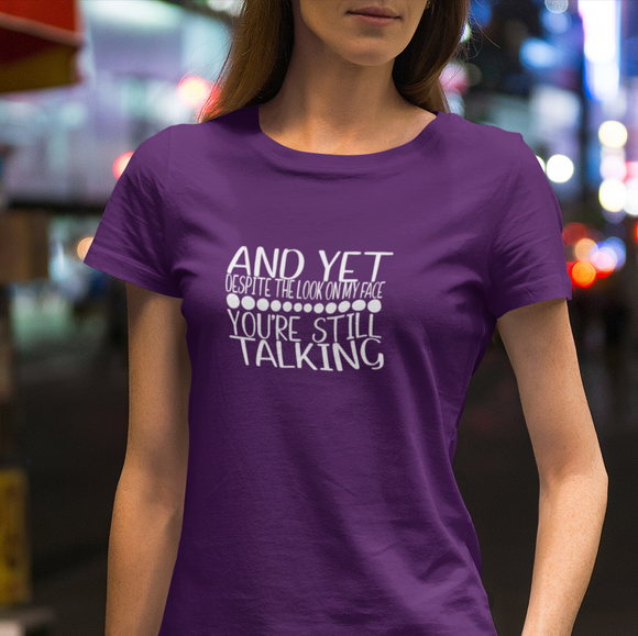 You're still Talking Adults Tshirt