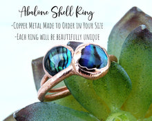 Load image into Gallery viewer, Abalone Ring, Abalone Shell Jewelry, Abalone Jewelry, Shell Ring, Beach Ring, Ocean Jewelry Women, Electroformed Copper, Beach Gifts Women