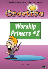 Creative Worship Primers 2