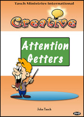Creative Attention Getters