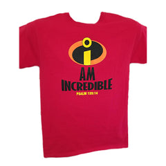 4. I Am Incredible T-Shirt
