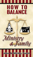 How to Balance Ministry and Family