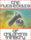 The Nuts & Bolts Of Children's Ministry