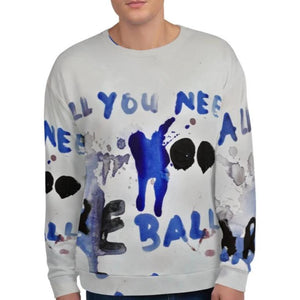 Luanne May All you need are balls all-over unisex sweatshirt