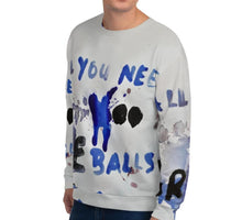 Load image into Gallery viewer, Luanne May All you need are balls all-over unisex sweatshirt