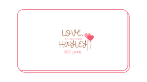 Love, Hayley Gift Card