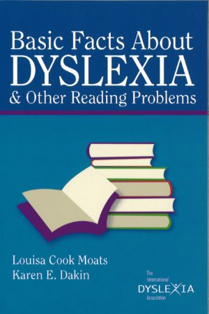 Basic Facts About Dyslexia and Other Reading Problems