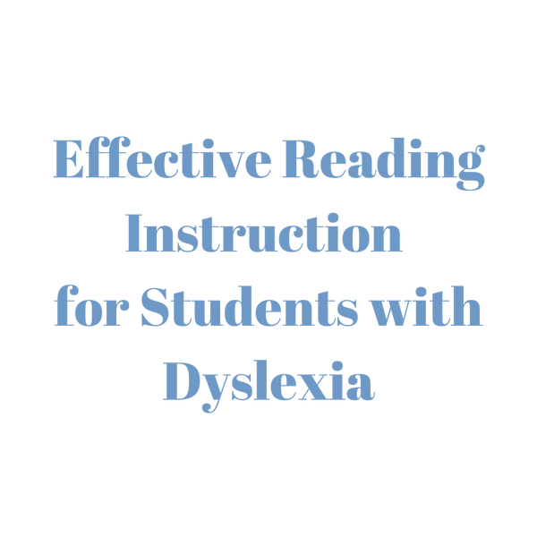 Effective Reading Instruction