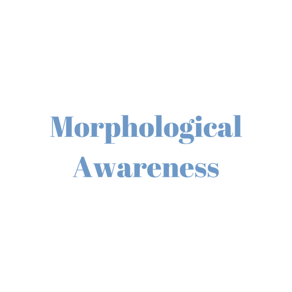 Morphological Awareness