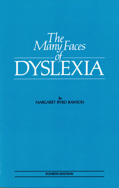 The Many Faces of Dyslexia