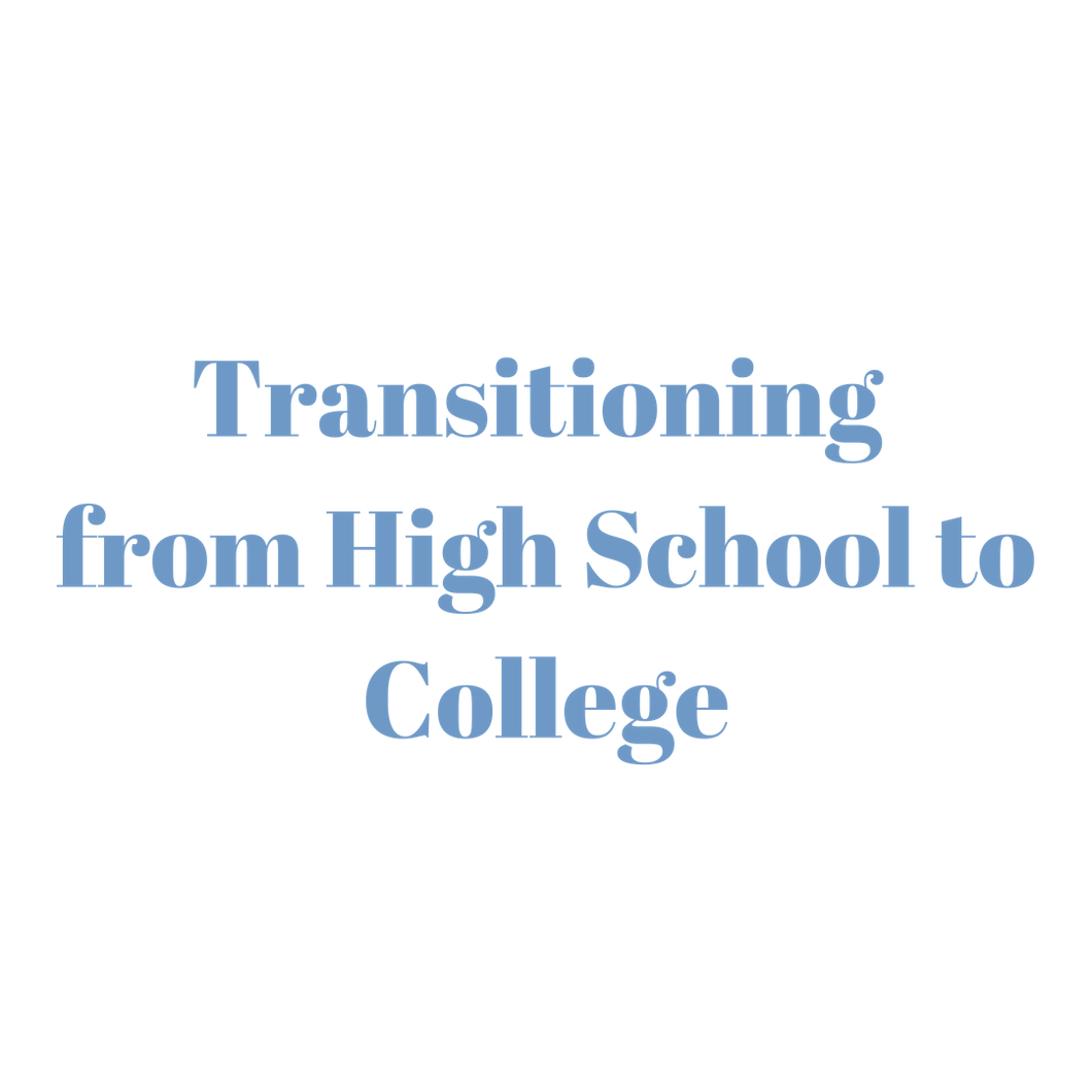 Transitioning from High School to College