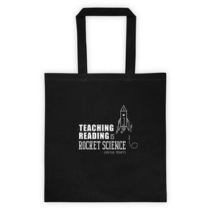 Teaching Reading IS Rocket Science Tote bag