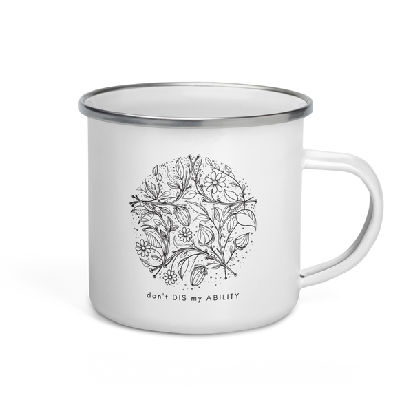 """Don't Dis My Ability"" Floral Enamel Mug"