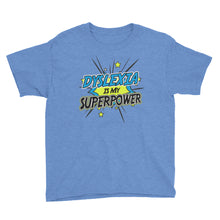 Load image into Gallery viewer, Youth Dyslexia Is My Superpower Short Sleeve T-Shirt