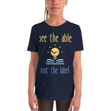 Load image into Gallery viewer, Youth see the able not the label Short Sleeve T-Shirt