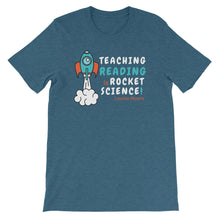 Load image into Gallery viewer, Teaching Reading IS Rocket Science T-Shirt