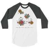 """See the Able Not the Label"" Floral 3/4 sleeve raglan shirt"