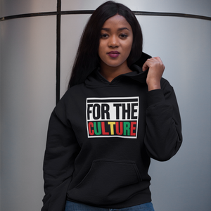 For The Culture (Unisex Hoodie)