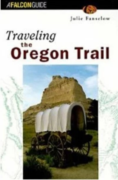 Misc Books and Media Traveling the Oregon Trail 2nd Edition - Idaho Mountain Touring