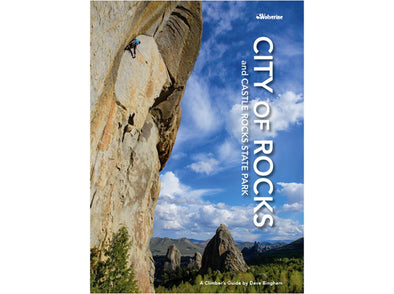 Wolverine Publishing City of Rocks / Castle Rocks Climbers Guide - Idaho Mountain Touring