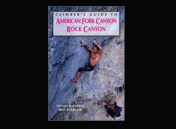 Misc Books and Media Climber's Guide to American Fork/Rock Canyon - Idaho Mountain Touring
