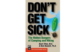 Misc Books and Media Don't Get Sick - The Dangers of Camping and Hiking - Idaho Mountain Touring