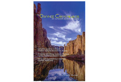 The Owyhee Canyonlands Adventure Guide