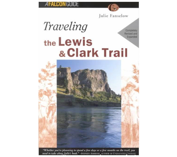 Misc Books and Media Traveling the Lewis and Clark Trail 4th Edition - Idaho Mountain Touring